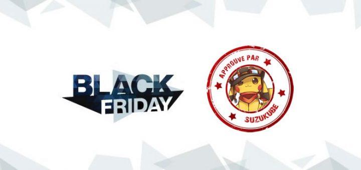 """Les Deals """"Black Friday"""" approuvés par SuzuKube !"""