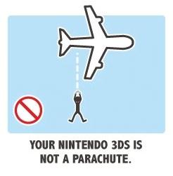 Votre Nintendo 3DS n'est pas un parachute.